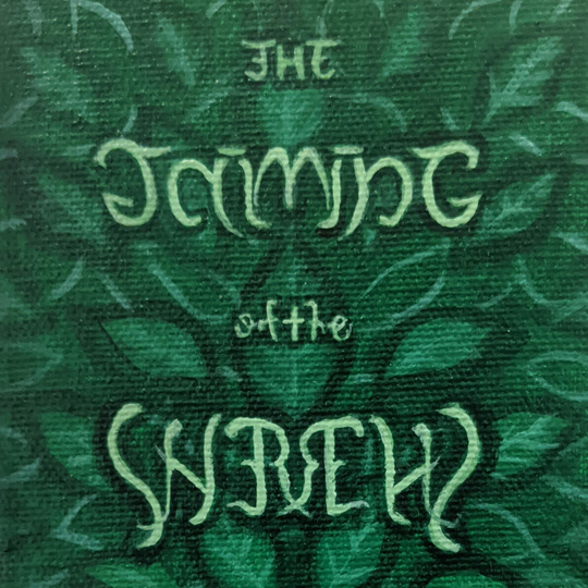 The Taming of the Shrew by Kelly Klages
